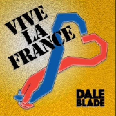 pochette-vive-la-france-dale-blade